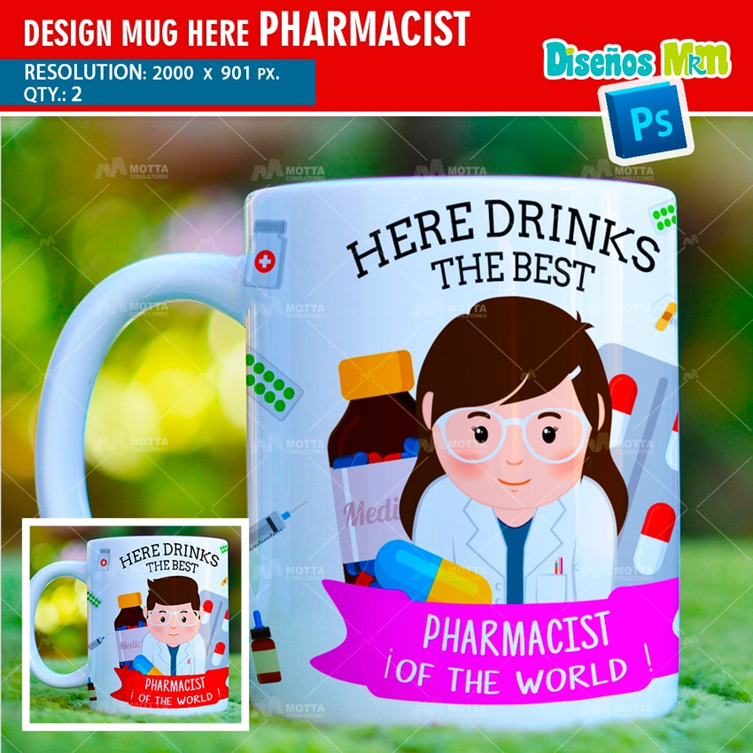 DESIGN SUBLIMATION HERE DRINKS THE BEST PHARMACIST